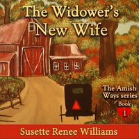 The Widower's New Wife - Susette Williams