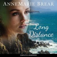 Long Distance Love - AnneMarie Brear