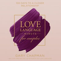 Love Language Minute for Couples - Gary Chapman