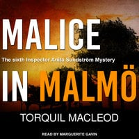 Malice in Malmö - Torquil MacLeod