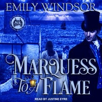 Marquess to a Flame - Emily Windsor
