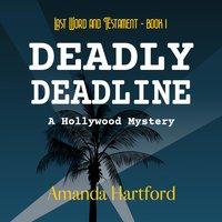 Deadly Deadline - Amanda Hartford