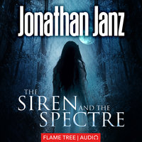 The Siren and The Spectre - Jonathan Janz