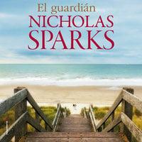 El guardián - Nicholas Sparks