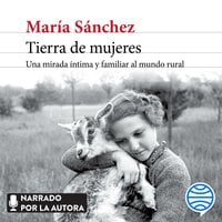 Tierra de mujeres - Maria Sanchez