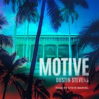 Motive - Dustin Stevens