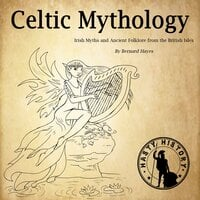 Celtic Mythology - Bernard Hayes
