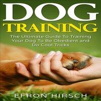 Dog Training - Efron Hirsch