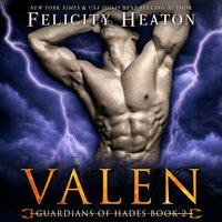 Valen (Guardians of Hades Paranormal Romance Series Book 2) - Felicity Heaton
