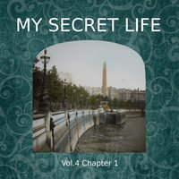My Secret Life, Vol. 4 Chapter 1 - Dominic Crawford Collins