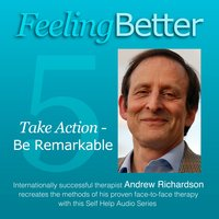 Be Remarkable and Achieve your Potential - Andrew Richardson