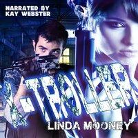 X-Troller - Linda Mooney, Linda