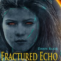 Fractured Echo - Dawn Blair
