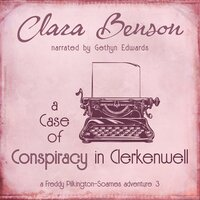 A Case of Conspiracy in Clerkenwell - Clara Benson