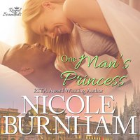 One Man's Princess - Nicole Burnham