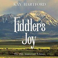 Fiddler's Joy - Kay Hartford