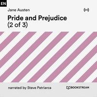 Pride and Prejudice (2 of 3) - Jane Austen