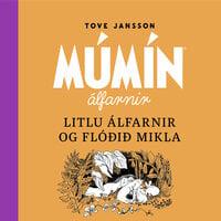 Litlu álfarnir og flóðið mikla - Tove Jansson