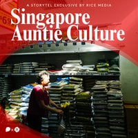 Auntie Culture is Singapore's Real Intangible Cultural Heritage - RICE media