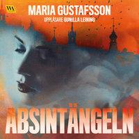 Absintängeln - Maria Gustafsson