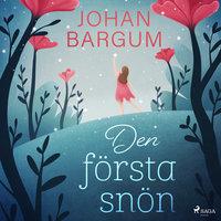Den första snön - Johan Bargum
