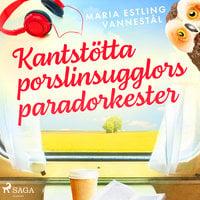 Kantstötta porslinsugglors paradorkester - Maria Estling Vannestål