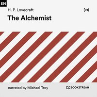The Alchemist - H.P. Lovecraft