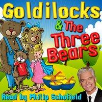 Goldilocks & The Three Bears - Robert Southey