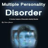 Multiple Personality Disorder - Quinn Spencer