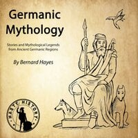 Germanic Mythology - Bernard Hayes