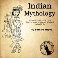 Indian Mythology - Bernard Hayes