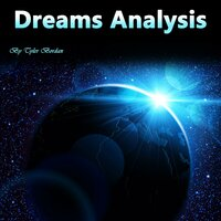 Dreams Analysis - Tyler Bordan