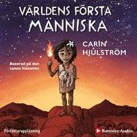 Världens första människa - Carin Hjulström