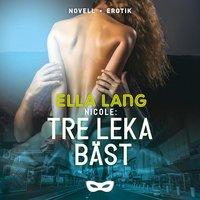 Nicole: Tre leka bäst - Ella Lang