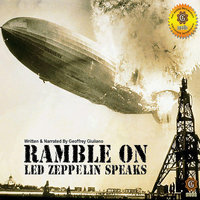 Ramble On: Led Zeppelin Speaks - Geoffrey Giuliano