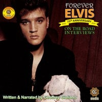 On the Road Interviews: Forever Elvis - Geoffrey Giuliano