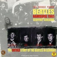 The Savage Young Beatles - Geoffrey Giuliano