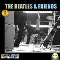 The Beatles & Friends - Geoffrey Giuliano