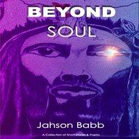 Beyond Soul - Jahson Babb