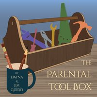 The Parental Tool Box for Parents and Clinicians - Dayna Guido, Jim Guido