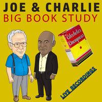 Joe & Charlie: Big Book Study – Live Recordings - Anonymous