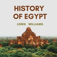 The History of Egypt - Lewis Williams