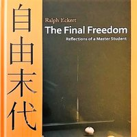 The Final Freedom: Reflections of a Master Student - Ralph Eckert