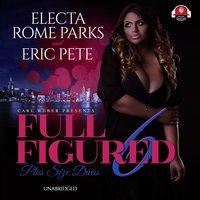 Full Figured 6 - Eric Pete, Electa Rome Parks