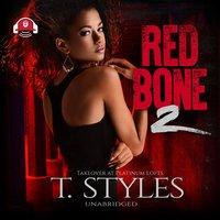 Redbone 2 - T. Styles