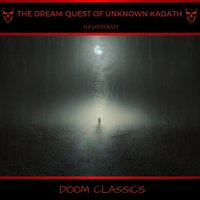 The Dream-Quest of Unknown Kadath - H.P. Lovecraft