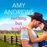 Nothing But Trouble - Amy Andrews