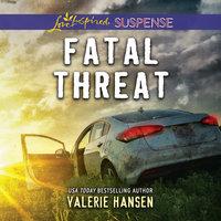 Fatal Threat - Valerie Hansen