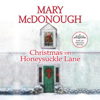 Christmas on Honeysuckle Lane - Mary McDonough