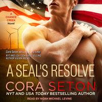 A SEAL's Resolve - Cora Seton